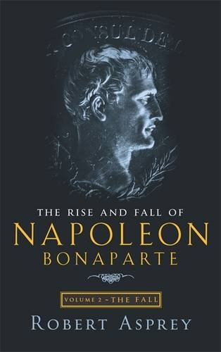the-rise-and-fall-of-napoleon-vol-2-the-fall