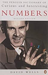 The Penguin Book of Curious and Interesting Numbers: Revised Edition (Penguin Press Science) by David Wells (1998-05-01)