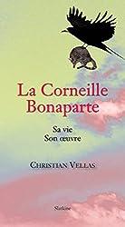 La Corneille Bonaparte: Roman