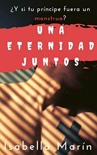 Una eternidad juntos eBook: Marín, Isabella, Jorques, Alexia ...