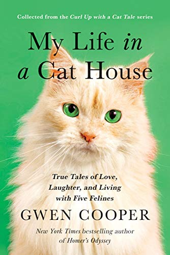 6a2f647ebe My Life in a Cat House: True Tales of Love, Laughter, and Living