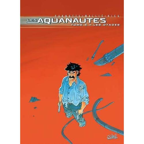 Les Aquanautes, Tome 5 : Les otages