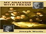 My Analysis with Freud (The Master Work Series)