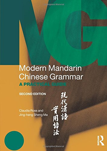 Modern Mandarin Chinese Grammar (Routledge Modern Grammars)