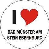 I Love BAD MÜNSTER AM STEIN-EBERNBURG Laptopaufkleber Laptopskin 210x210 mm rund