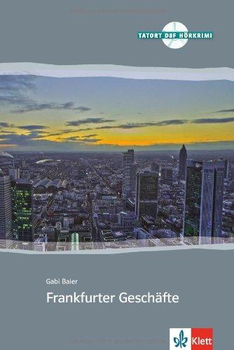 Frankfurter Geschäfte : A2+B1 (1CD audio)