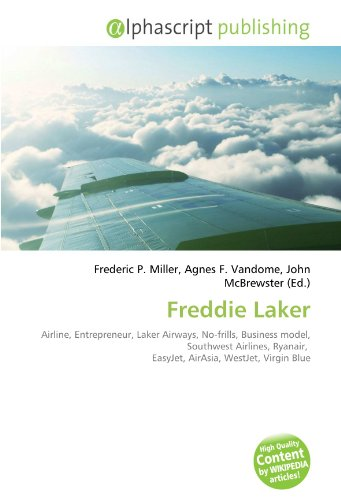 freddie-laker-airline-entrepreneur-laker-airways-no-frills-business-model-southwest-airlines-ryanair