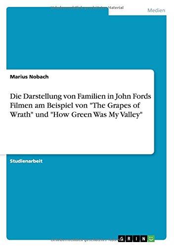 Die Darstellung von Familien in John Fords Filmen am Beispiel von The Grapes of Wrath und How Green Was My Valley