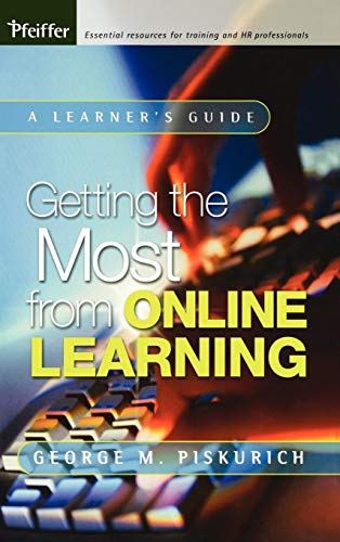 Getting the Most from Online Learning: A Learner\'s Guide