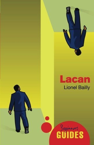 Lacan: A Beginner's Guide by Lionel Bailly (2009-05-01)