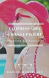 Commissaire Chassepierre: Meurtre au Touquet
