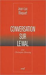 Conversation sur le mal