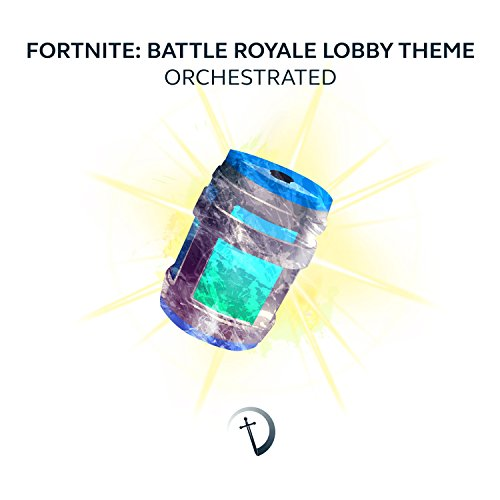 Fortnite: Battle Royale Lobby Theme Orchestrated