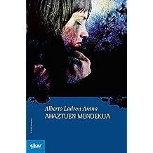 Ahaztuen mendekua (Ateko bandan Book 12) (Basque Edition)