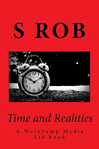 Time and Realities (English Edition)
