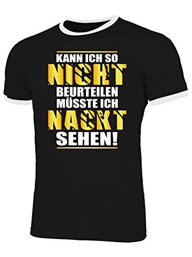 Kann ich so Nicht beurteilen müsste ich Nackt sehen 4899 Fun Shirt Männer mit Spruch lustig Herren Ringer Tshirts Schwarz Weiss XXL