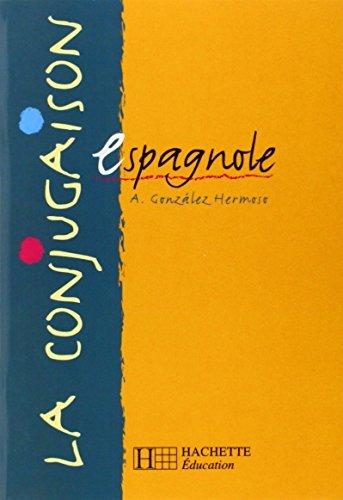 La conjugaison espagnole by Alfredo Gonzales-Hermoso (1999-04-01)