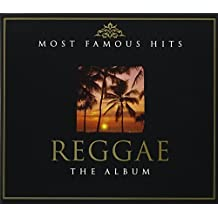 Most Famous Hits Reggae The Album