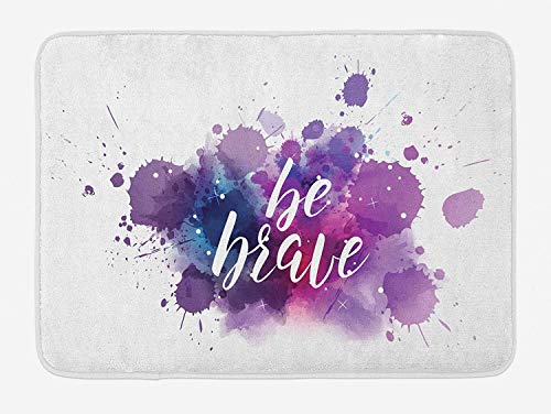 PdGAmats Be Brave Bath Mat, Brushstroke Inspirational Message with Color Splash Hippie Inspiration, 23.6 W X 15.7 W Inches