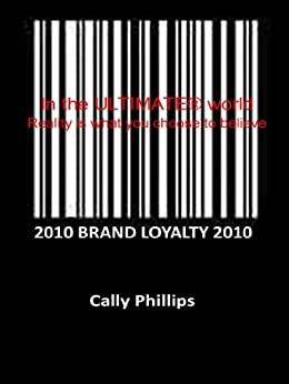 Brand Loyalty by [Phillips, Cally]