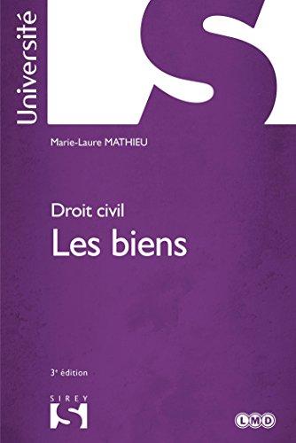 Droit civil. Les biens - 3e éd.
