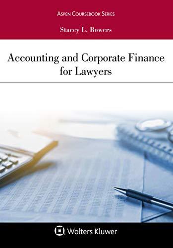 Descarga gratuita Accounting and Corporate Finance for Lawyers (Aspen Coursebook Series) Epub