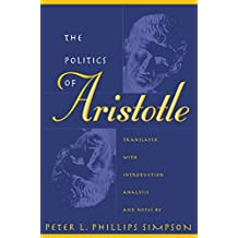 The Politics of Aristotle: With Introduction, Analysis and Notes