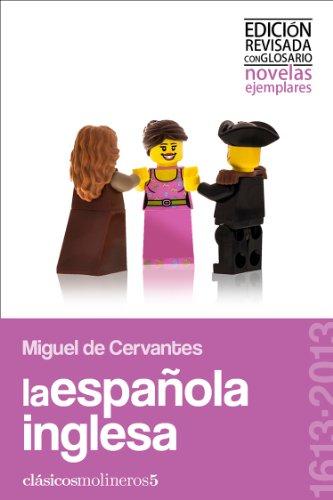 La española inglesa (Clásicos molineros nº 5) por Miguel Cervantes Saavedra