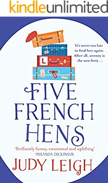 Five French Hens: A warm and uplifting feel-good novel for 2021 (English Edition)