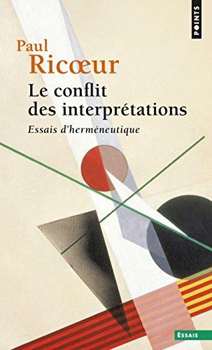Le conflit des interprétations : Essais d'herméneutique par From Points