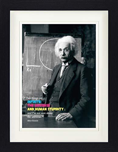 1art1 114075 Albert Einstein - Two Things Are Inifinite, The Universe and Human Stupidity Gerahmtes Poster Für Fans Und Sammler 40 x 30 cm (Einstein-bild)