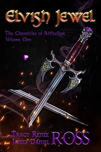 Elvish Jewel (Chronicles of Rithalion Book 1) (English Edition) Renee Jewel
