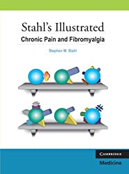 Stahl's Illustrated Chronic Pain and Fibromyalgia
