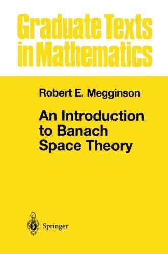 An Introduction to Banach Space Theory (Graduate Texts in Mathematics) by Robert E. Megginson (2012-10-17)