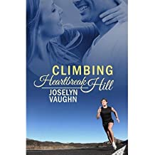 [ Climbing Heartbreak Hill ] By Vaughn, Joselyn (Author) [ May - 2013 ] [ Paperback ]