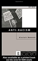 Anti-Racism (Key Ideas) by Alastair Bonnett (1999-11-25)