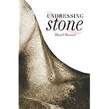 Undressing Stone