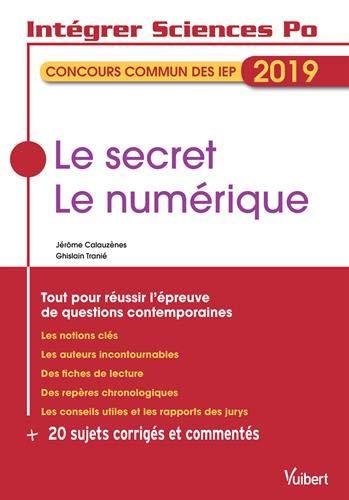 Le secret. Le numérique - Tout pour réussir l'épreuve de questions contemporaines par Jérôme Calauzènes