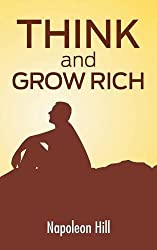 Think and Grow Rich: The Secret to Wealth Updated for the 21st Century by Napoleon Hill (2016-09-26)
