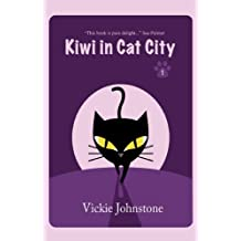 Kiwi in Cat City (Kiwi series Book 1)