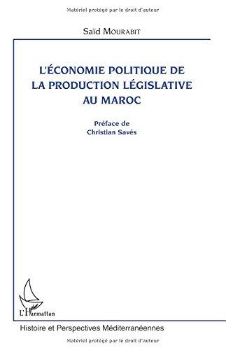 L'économie politique de la production législative au Maroc
