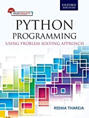Python Programming: Using Problem Solving Approach