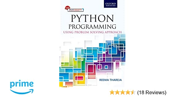 Buy Python Programming: Using Problem Solving Approach Book