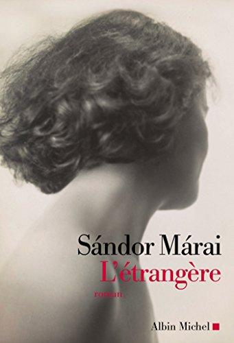 Sándor Márai - L'Etrangère