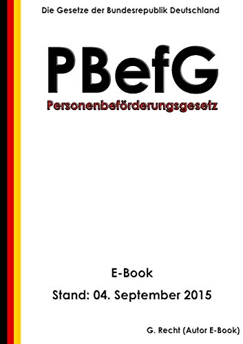Personenbeförderungsgesetz (PBefG) - E-Book - Stand: 04. September 2015