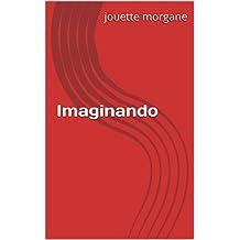 Imaginando (Portuguese Edition)