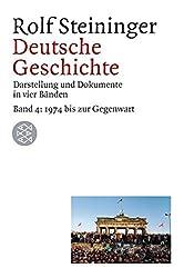 Deutsche Geschichte, Bd. 4. 1974 bis zur Gegenwart