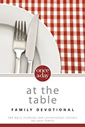Once A Day At the Table Family Devotional PB: 1