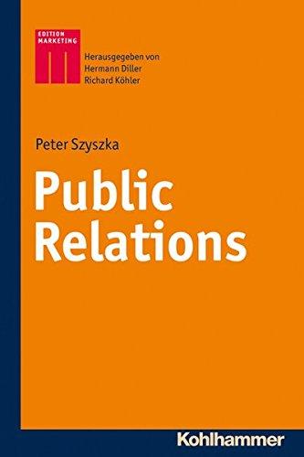 Public Relations (Kohlhammer Edition Marketing)