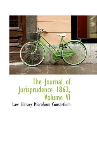 The Journal of Jurisprudence 1862, Volume VI